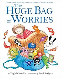 The Huge Bag of Worries cover by Virginia Ironside