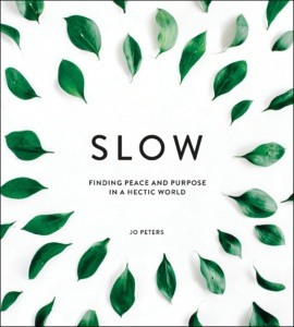 Slow--finding-peace-and-purpose-in-a-hectic-world