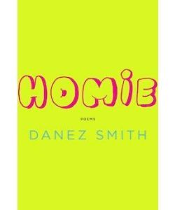 Book cover: Homie by Danez smith