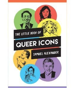 Book cover: The little book of queer icons