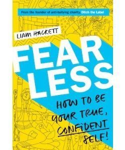 Book cover: Fearless - how to be your true, confident self by Liam Hackett