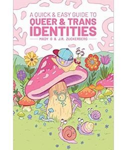 Book cover: A quick and easy guide to queer and trans identities