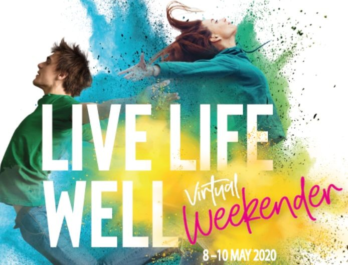 Live Life Well Virtual Weekender - see you there!